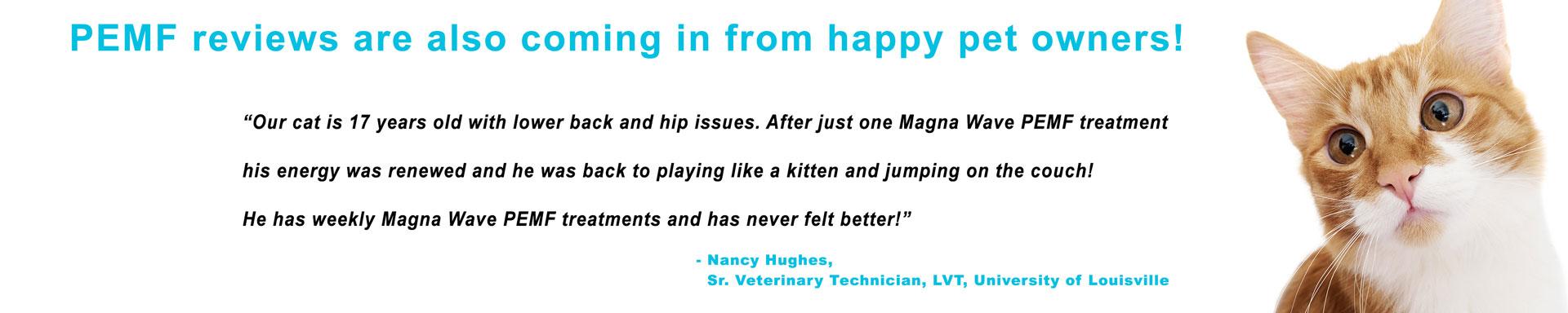 Magna Wave PEMF - Reviews Dog Cat Positive Response
