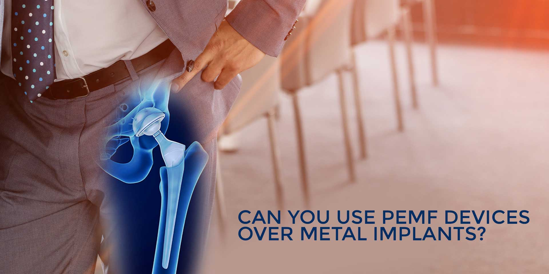 Can You Use PEMF Devices Over Metal Implants?