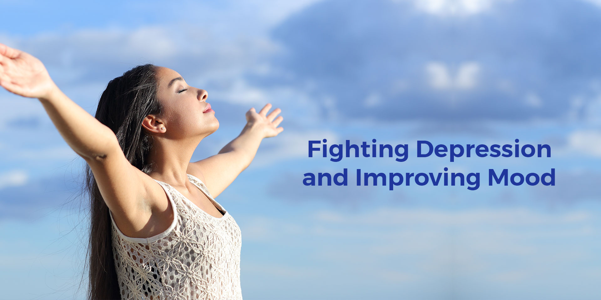 Fighting Depression and Improving Mood
