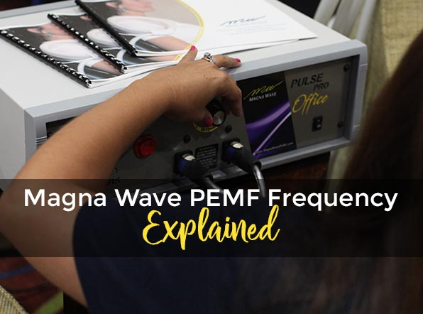 Magna Wave PEMF Frequency Explained