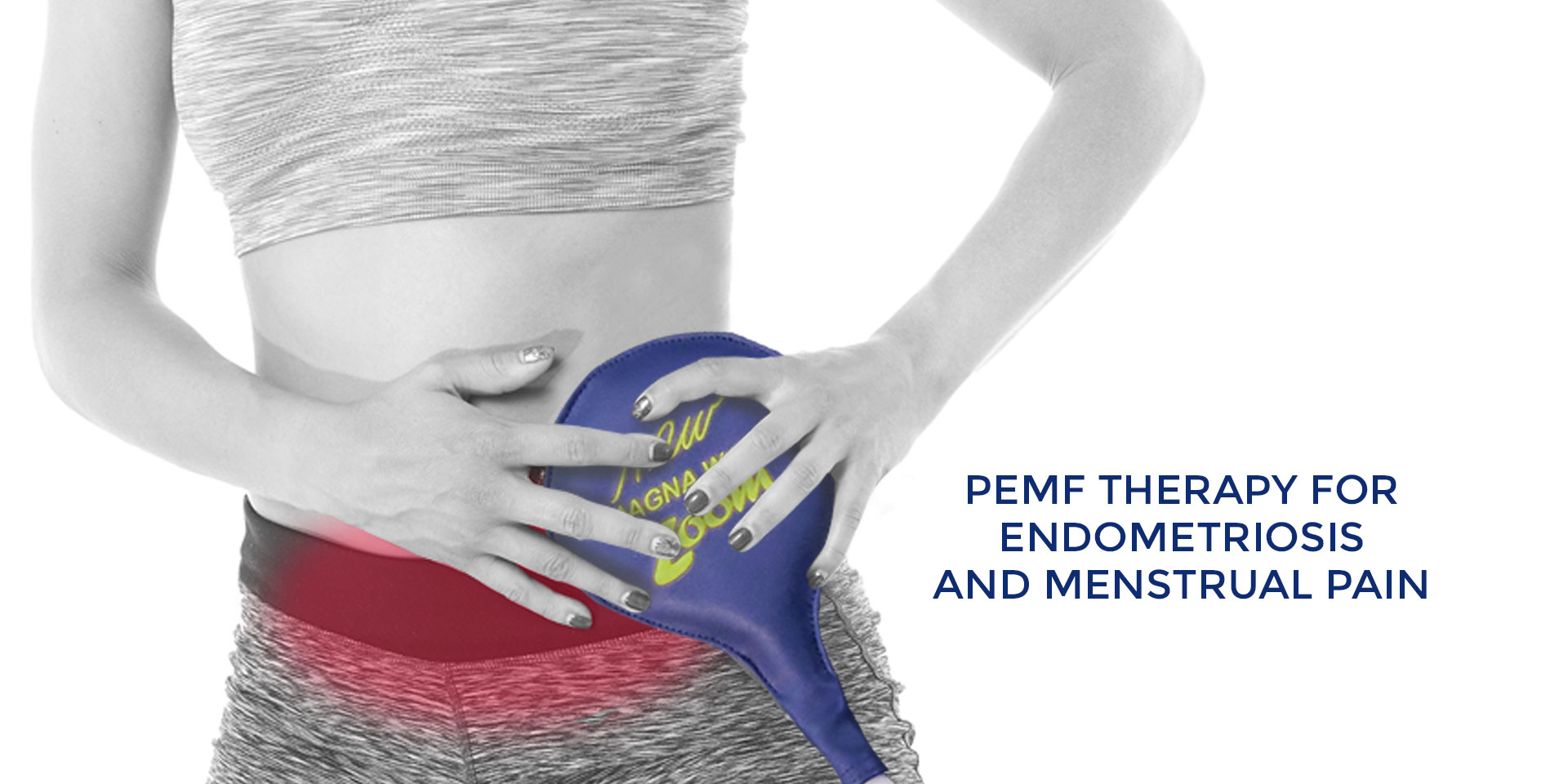 PEMF Therapy for Endometriosis and Menstrual Pain