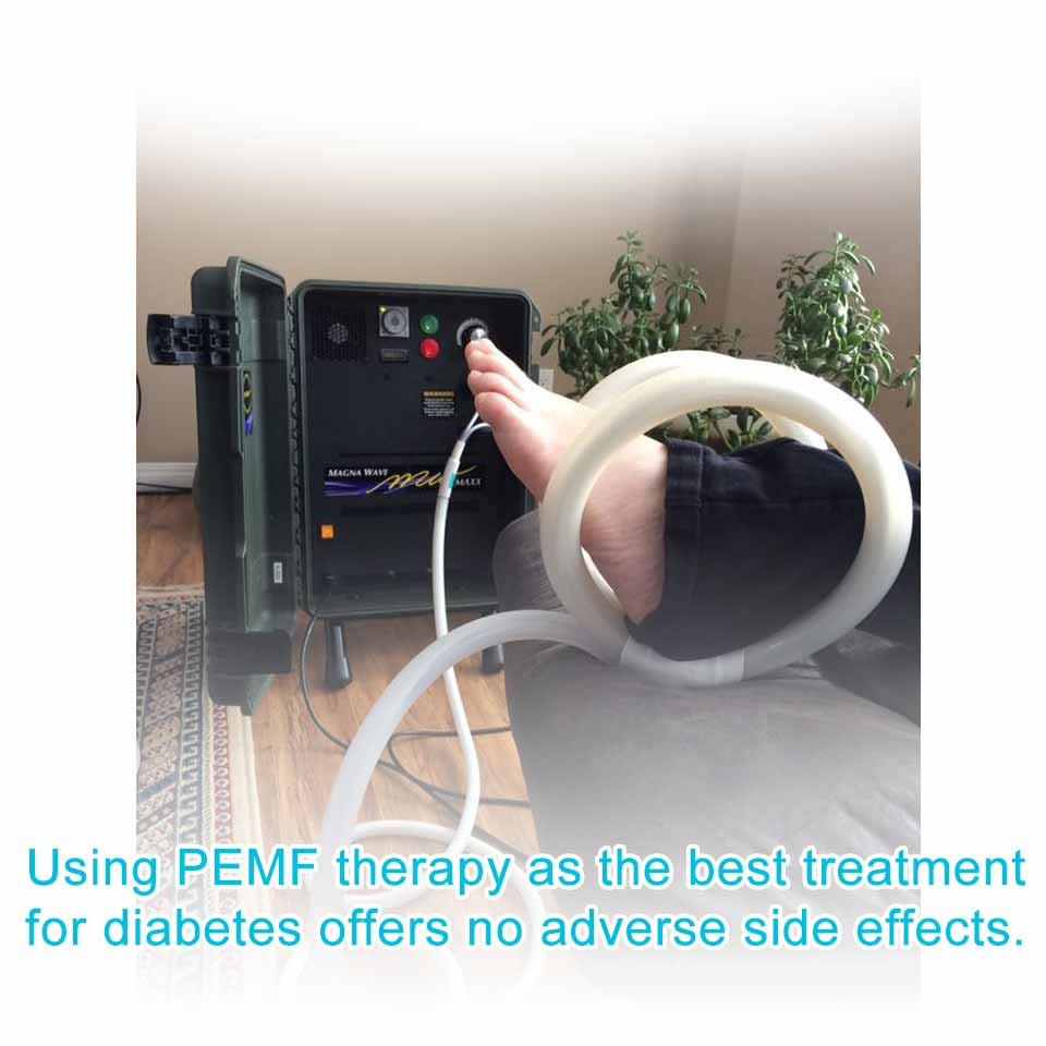 Using PEMF therapy as the best treatment for diabetes offers no adverse side effects.