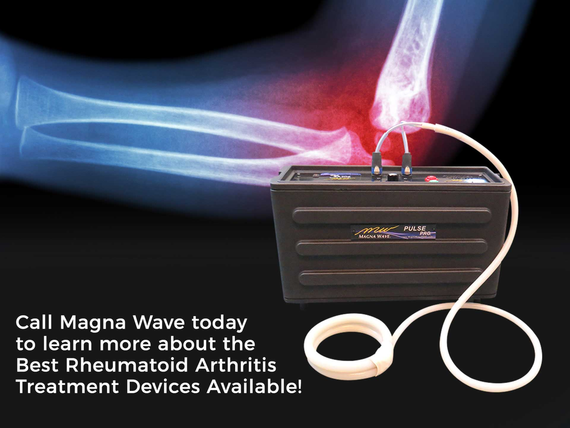 Call Magna Wave today to learn more about the Best Rheumatoid Arthritis Treatment Devices Available!