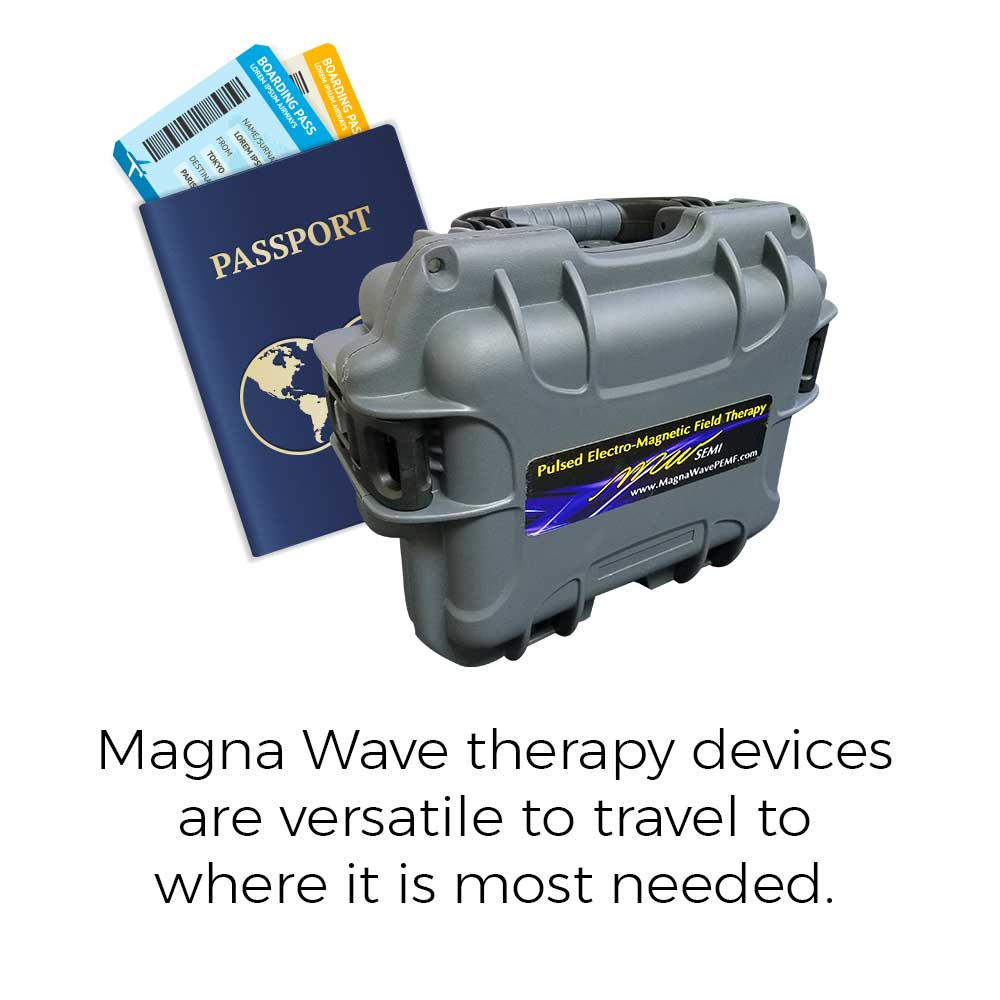 Magna Wave therapy devices are versatile to travel to where it is most needed.