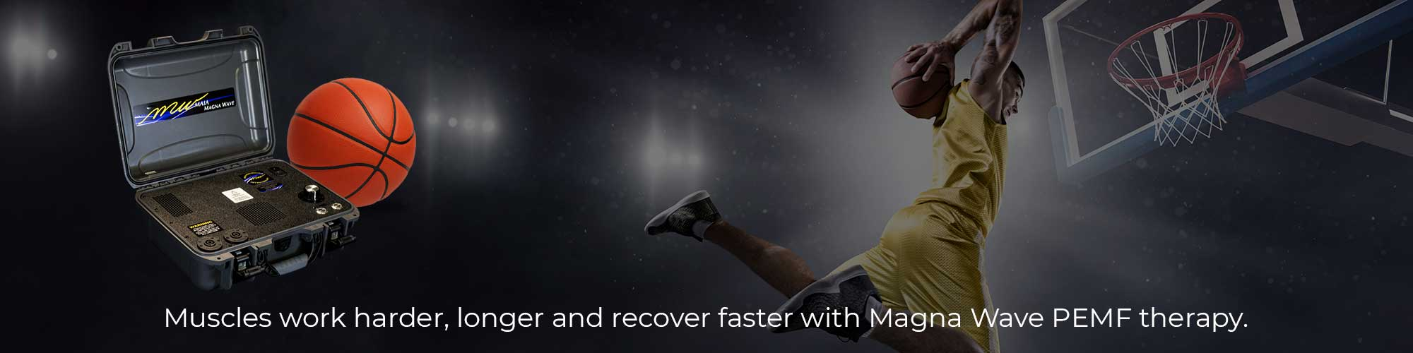 Muscles work harder, longer and recover faster with Magna Wave PEMF therapy.