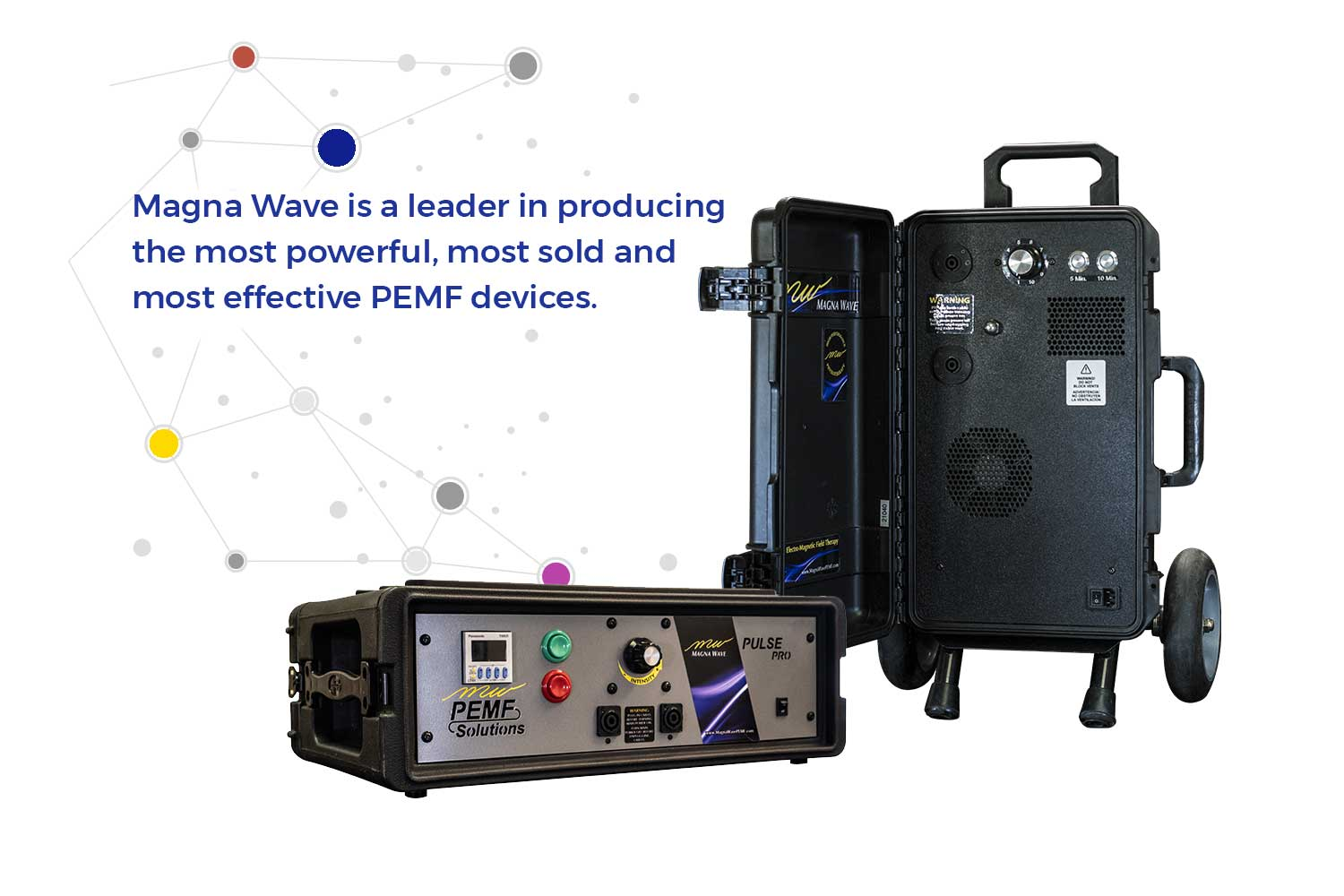 Magna Wave is a leader in producing the most powerful, most sold and most effective PEMF devices.