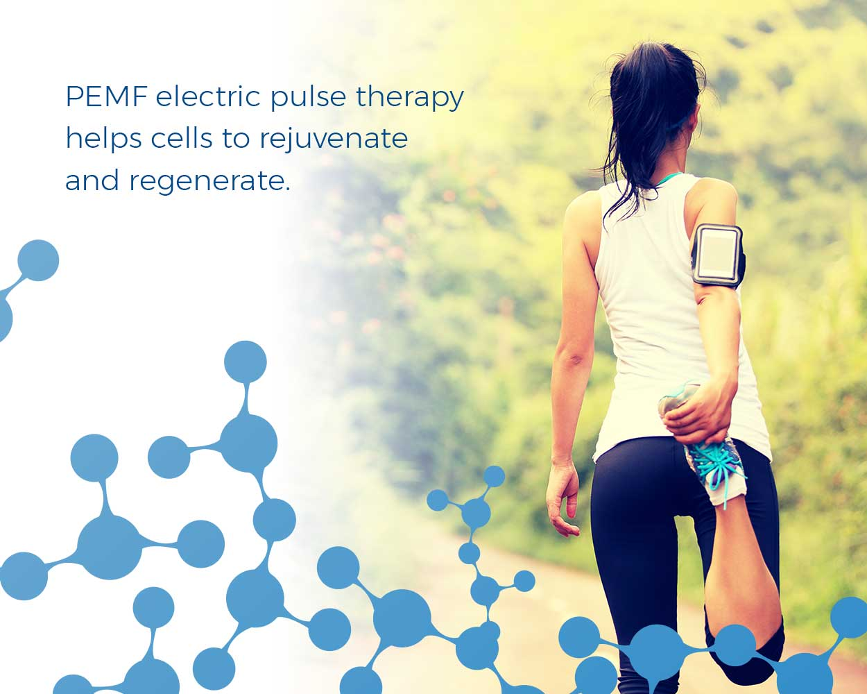 PEMF electric pulse therapy helps cells to rejuvenate and regenerate.
