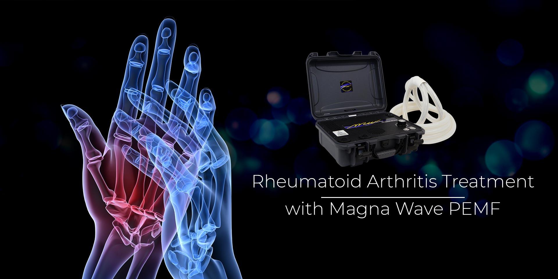 Rheumatoid Arthritis Treatment with Magna Wave PEMF