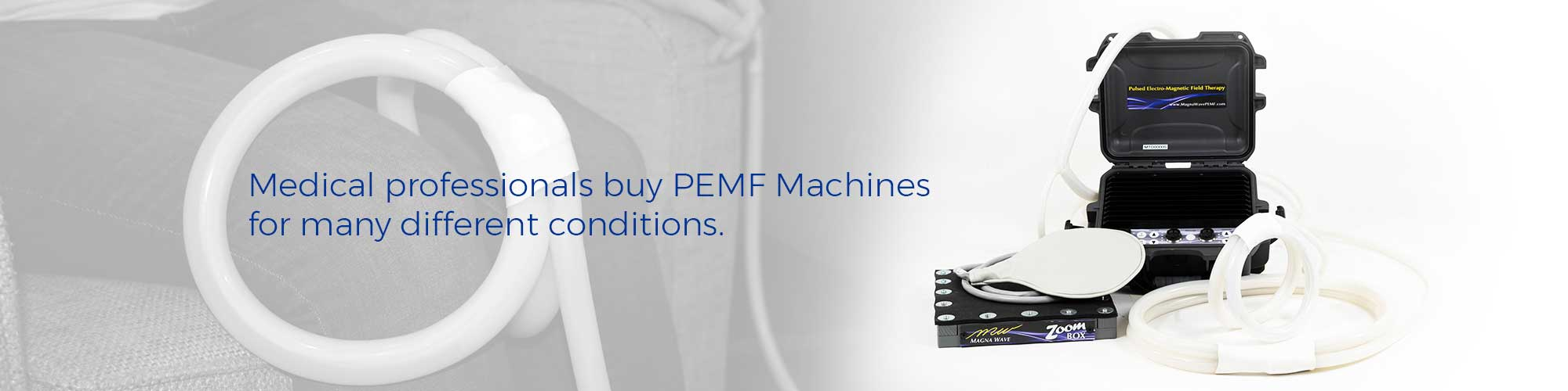 Medical professionals buy PEMF Machines for many different conditions.