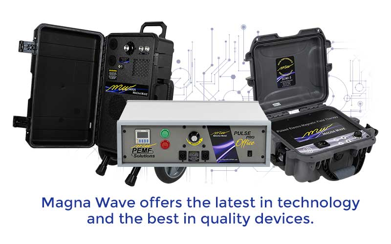 Magna Wave offers the latest in technology and the best in quality devices.