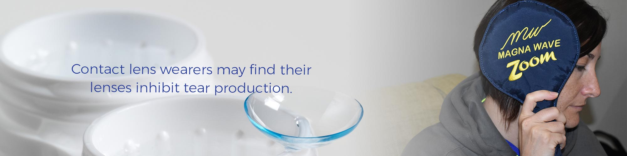 Contact lens wearers may find their lenses inhibit tear production.