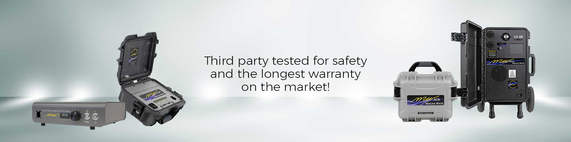 Third party tested for safety and the longest warranty on the market!