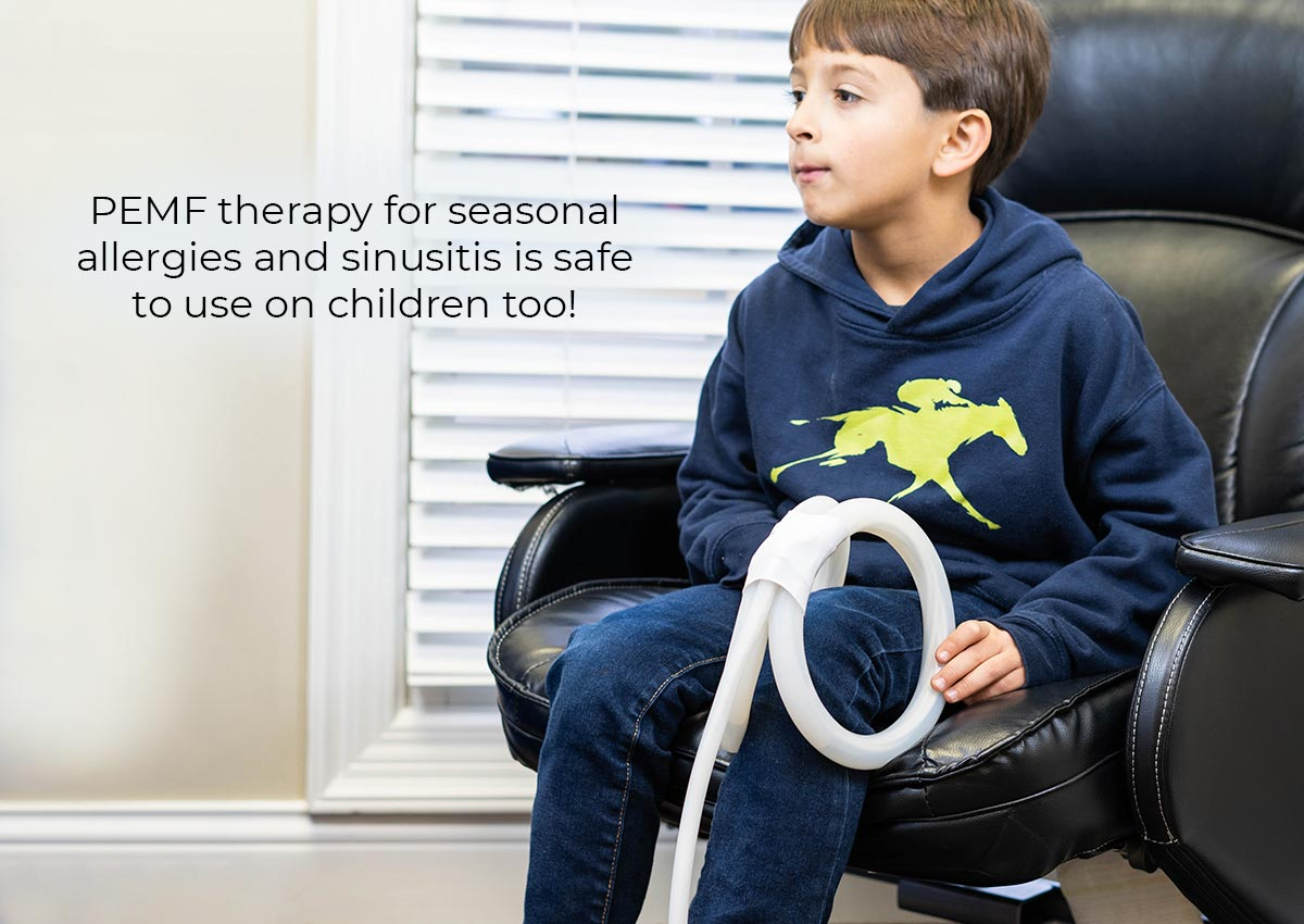 PEMF Therapy for Seasonal Allergies and Sinusitis is safe to use on children too!