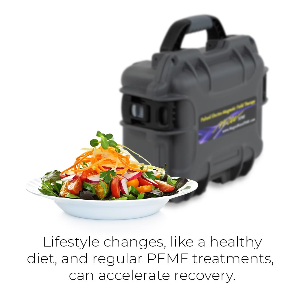 Lifestyle changes, like a healthy diet, and regular PEMF treatments can accelerate recovery.