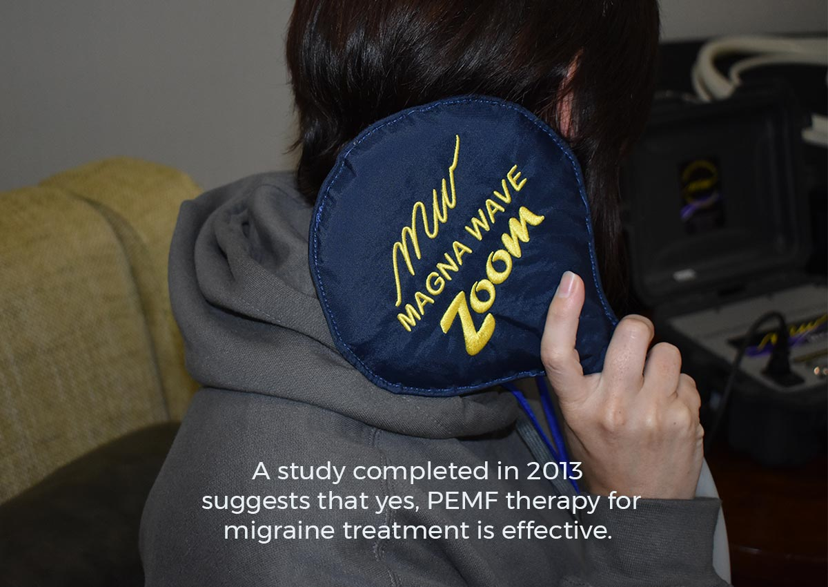 A study completed in 2013 suggests that yes, PEMF therapy for migraine treatment is effective.